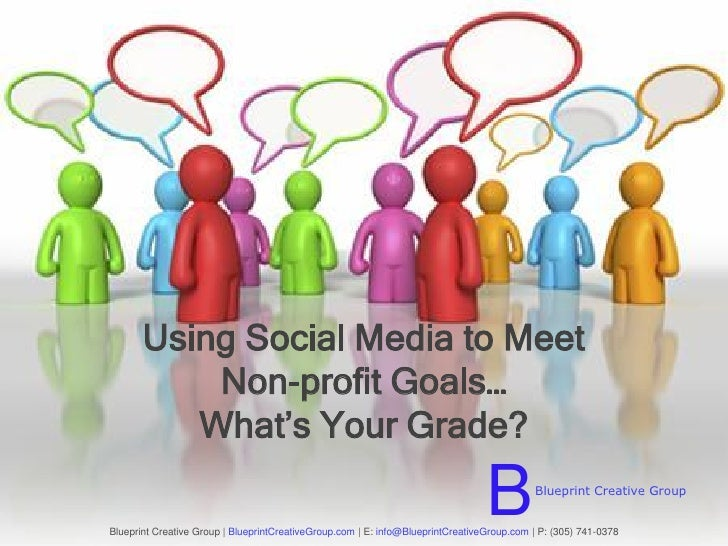 Using Social Media to Meet Your Nonprofit's Goals- What's Your Grade?