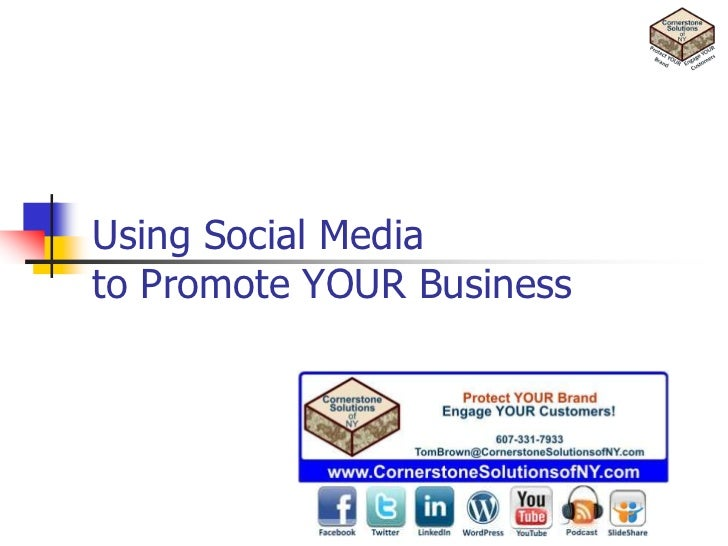 Using Social Mediato Promote YOUR Business<br />