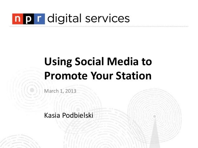 Using social media to promote your station final