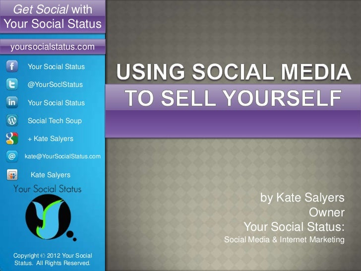Using Social Media to Sell Yourself