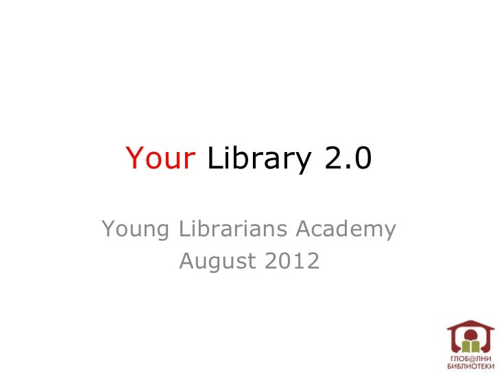Your Library 2.0