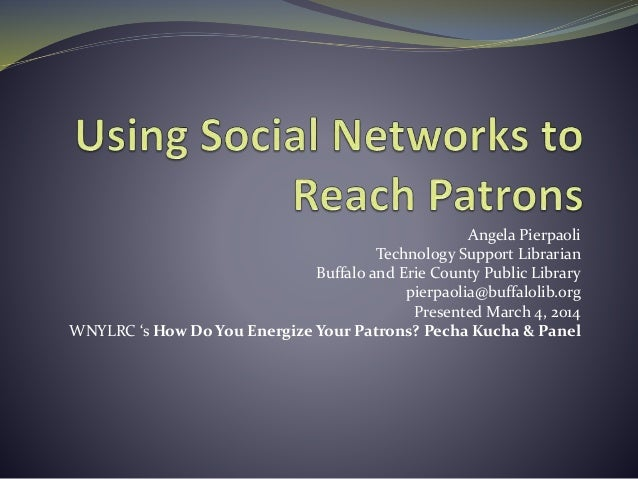 Using Social Networks to Reach Patrons