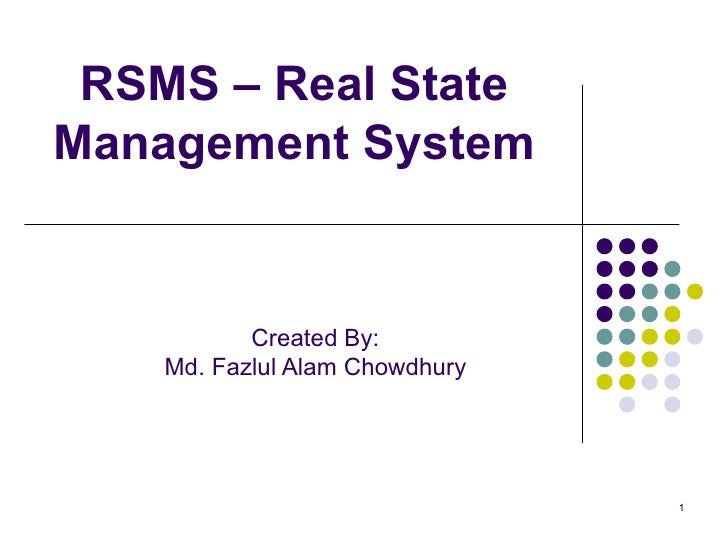 RSMS – Real State Management System Created By: Md. Fazlul Alam Chowdhury