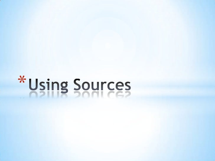 Using Sources