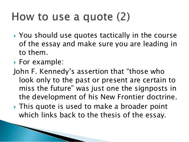 Using quotes in an essay?