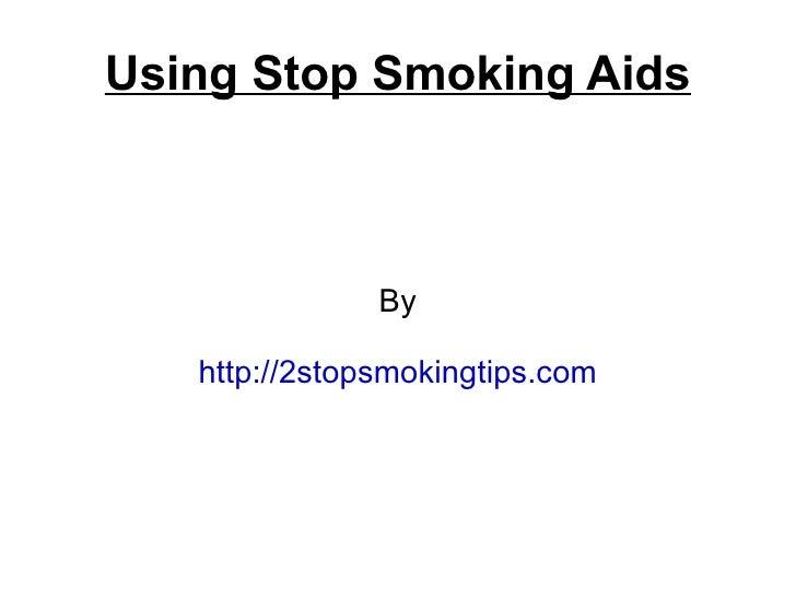 Using stop smoking aids