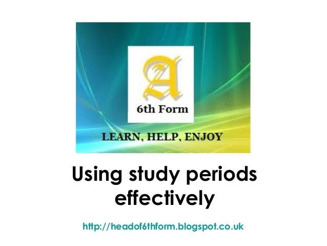 Using study periods effectively http://headof6thform.blogspot.co.uk