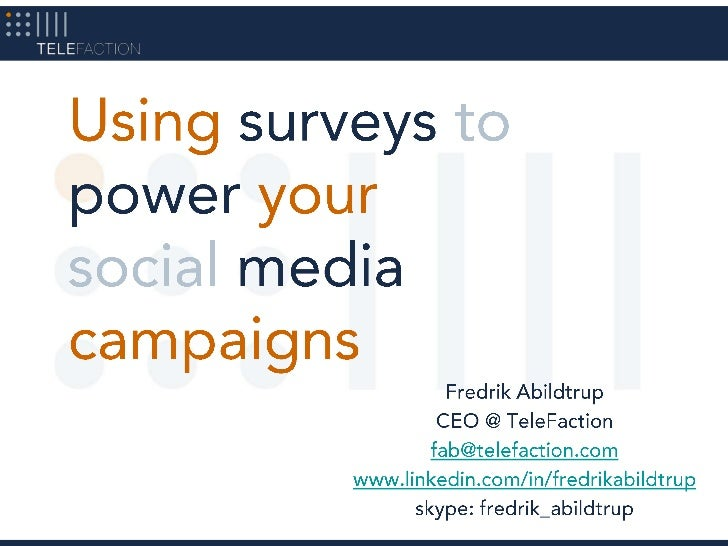 Using surveys to power your social media campaigns