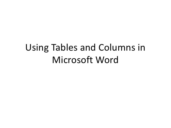 Using Tables and Columns in Microsoft Word<br />