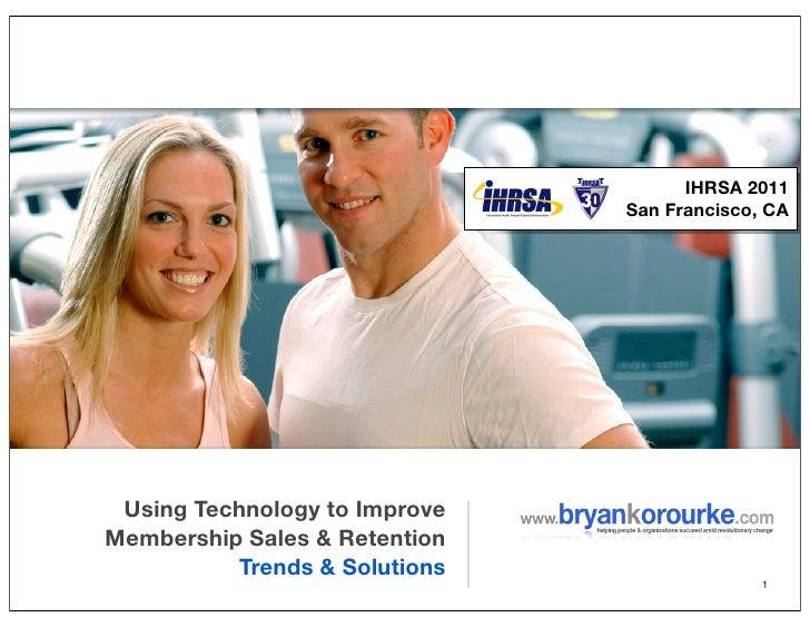 Using Technology To Improve Membership Sales & Retention