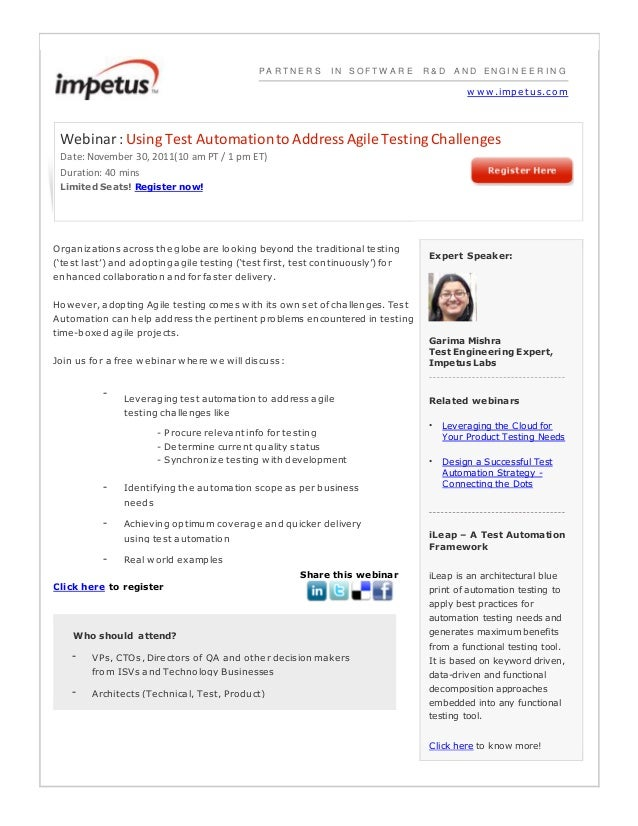 PA R T N E R S I N S O F T W A R E R & D A N D EN G I N E E R I N G w w w.impe tus.com Webinar: Using Test Automationto Ad...