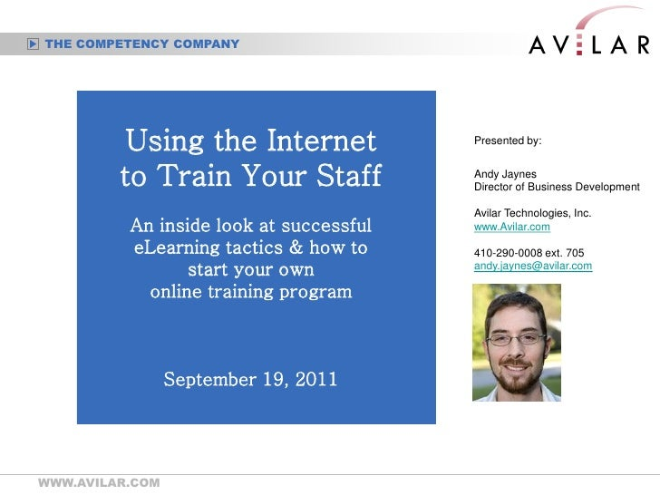 THE COMPETENCY COMPANY          Using the Internet             Presented by:         to Train Your Staff             Andy ...