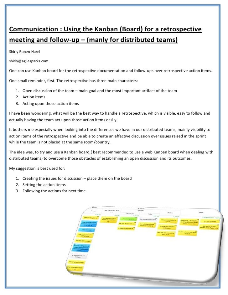 Communication : Using the Kanban (Board) for a retrospectivemeeting and follow-up – (manly for distributed teams)Shirly Ro...