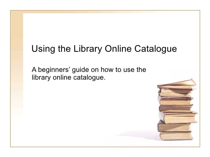 Using The Library Online Catalogue