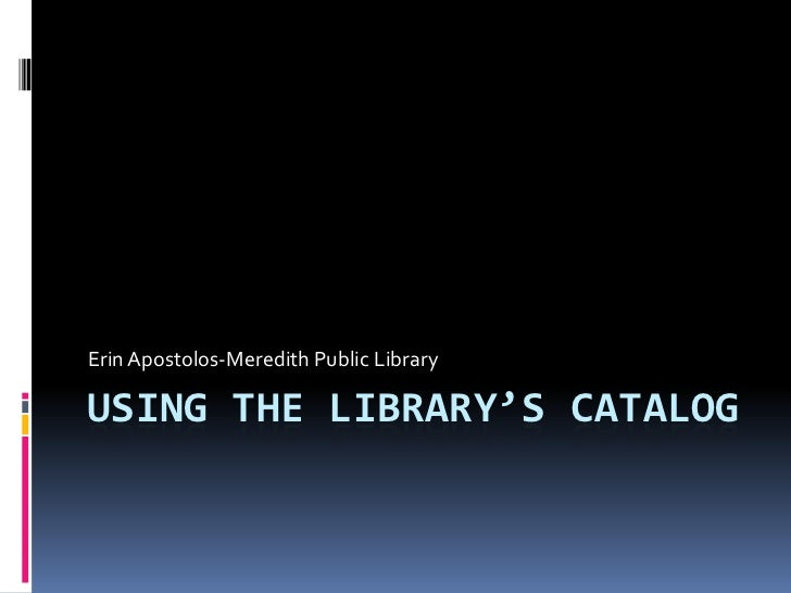 Using the library's catalog
