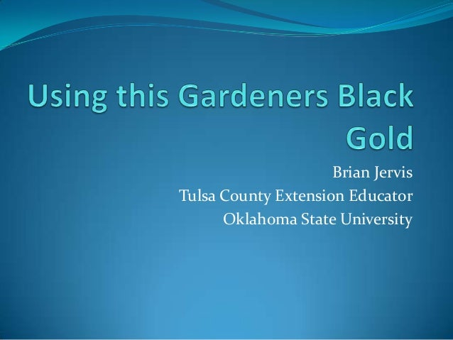 Brian JervisTulsa County Extension Educator      Oklahoma State University