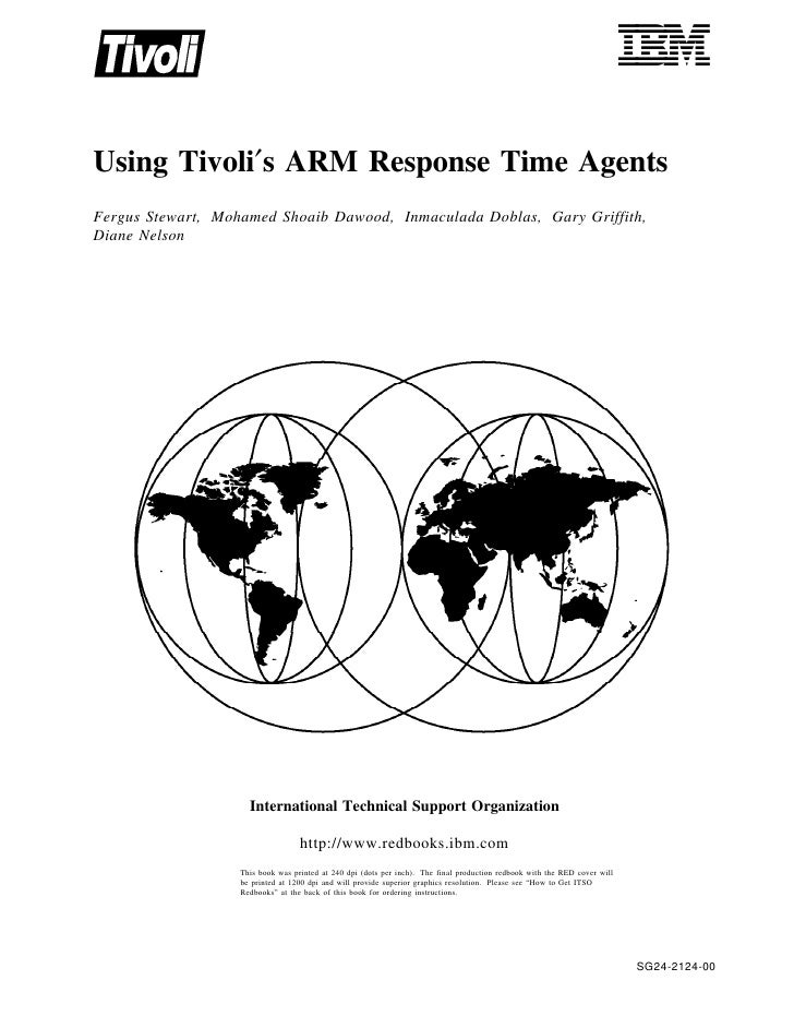 Using tivoli's arm response time agents sg242124