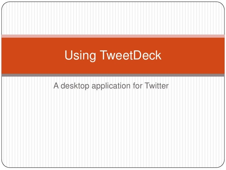 Guide to Using TweetDeck