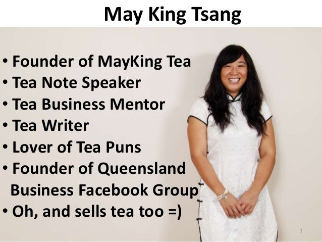 May King Tsang• Founder of MayKing Tea• Tea Note Speaker• Tea Business Mentor• Tea Writer• Lover of Tea Puns• Founder of Q...