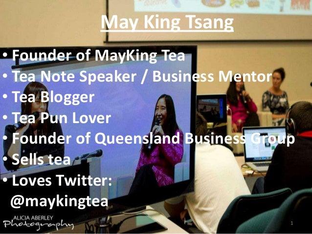 May King Tsang • Founder of MayKing Tea • Tea Note Speaker / Business Mentor • Tea Blogger • Tea Pun Lover • Founder of Qu...