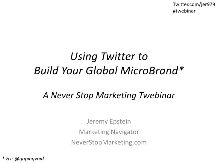 Using Twitter To Build Your Global Micro Brand