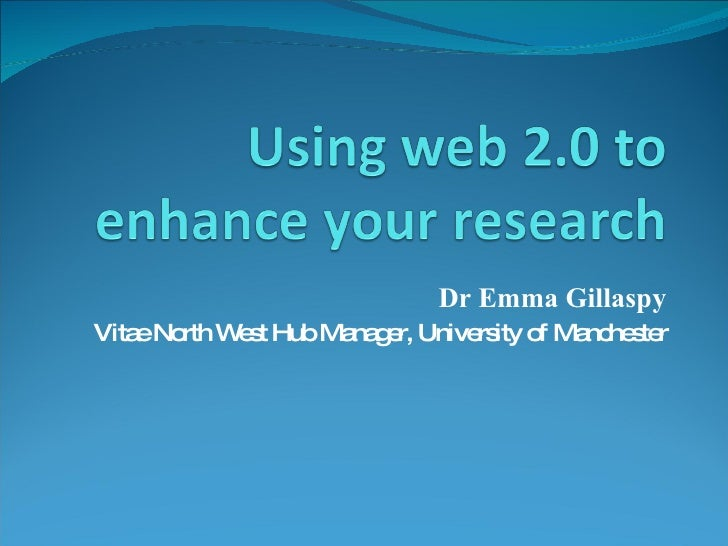 Using Web 2 0 To Enhance Your Research