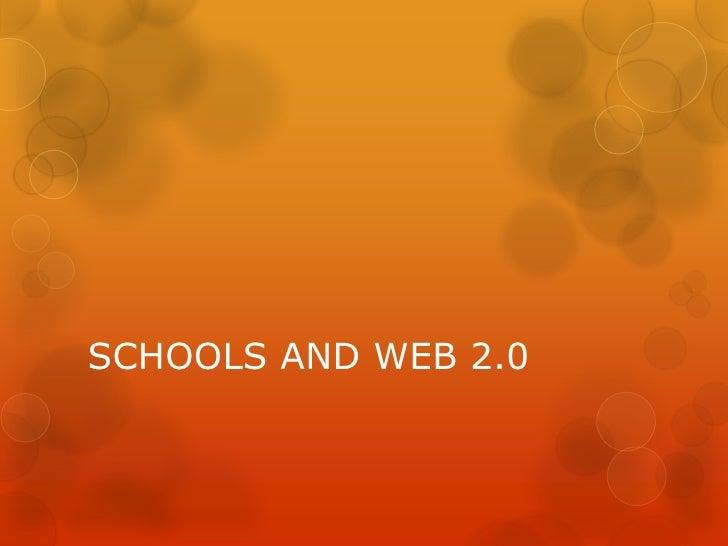 SCHOOLS AND WEB 2.0