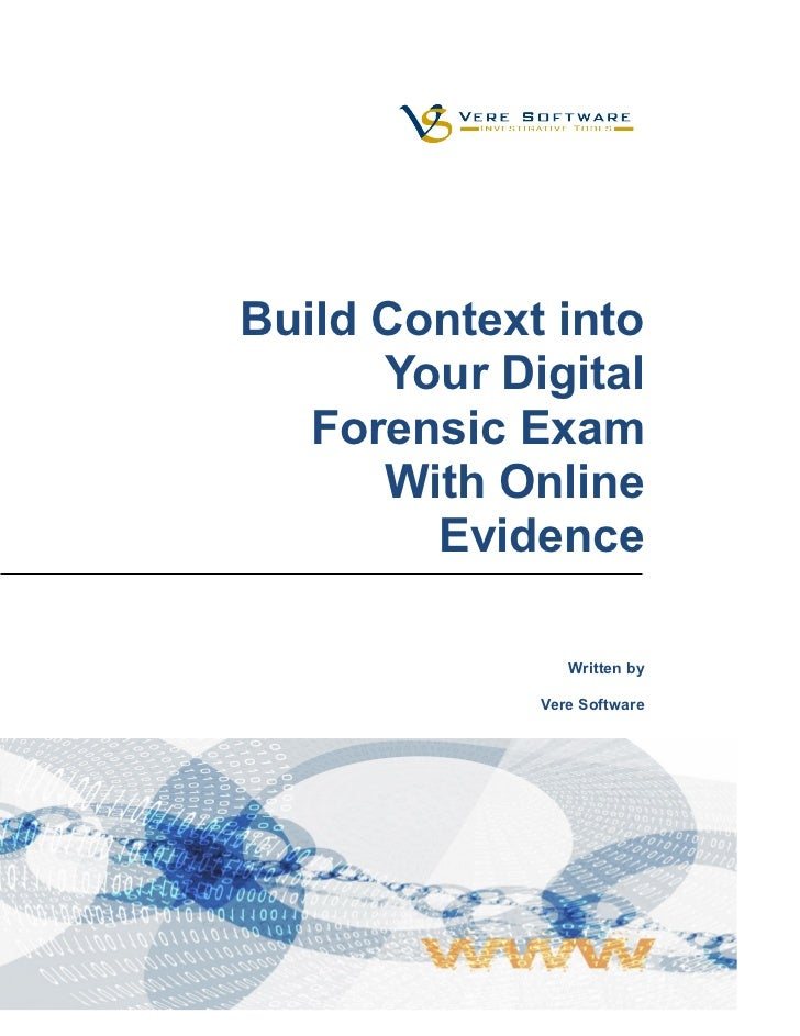 Build Context into      Your Digital   Forensic Exam      With Online        Evidence                Written by           ...