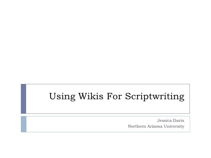 Using Wikis For Scriptwriting