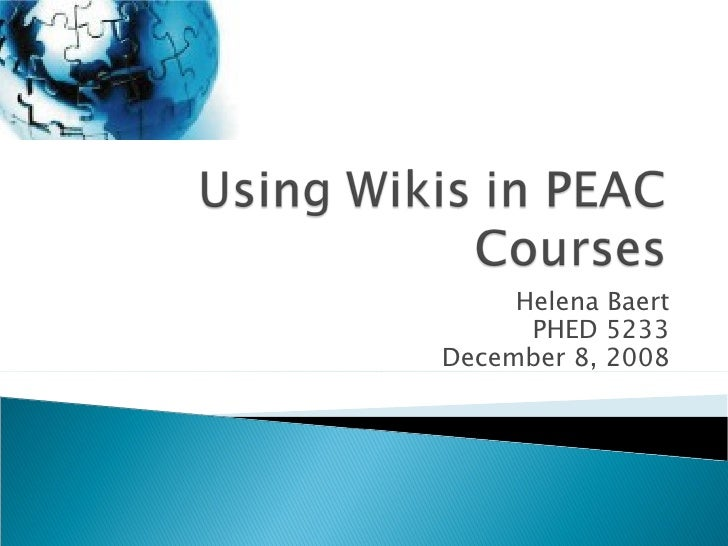 Using Wikis In Peac Courses Final