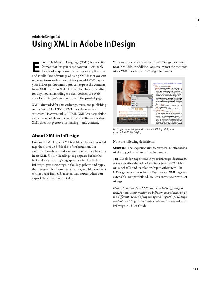 1     Adobe InDesign 2.0  Using XML in Adobe InDesign        xtensible Markup Language (XML) is a text file        You can ...