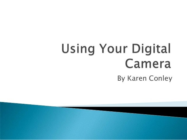 Using your digital camera 2010 newer version