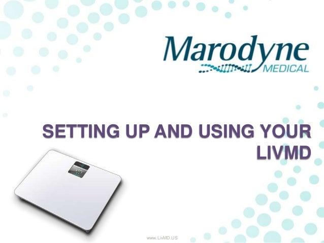 Using your LivMD