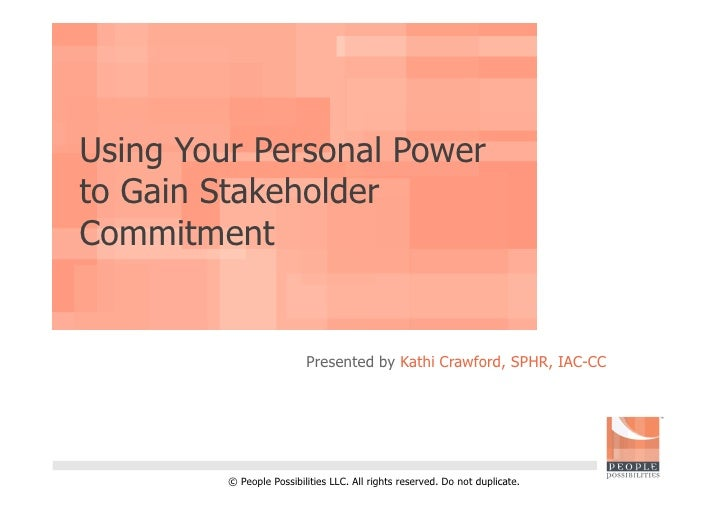 Using Your Personal Power to Convince by Kathi Crawford, SPHR, IAC-CC