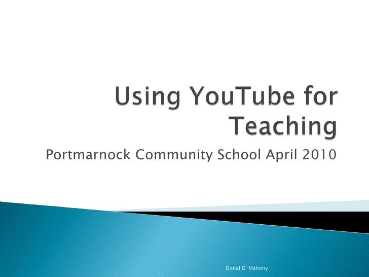 Using you tube for teaching