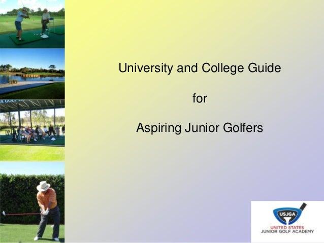 University and College GuideforAspiring Junior Golfers
