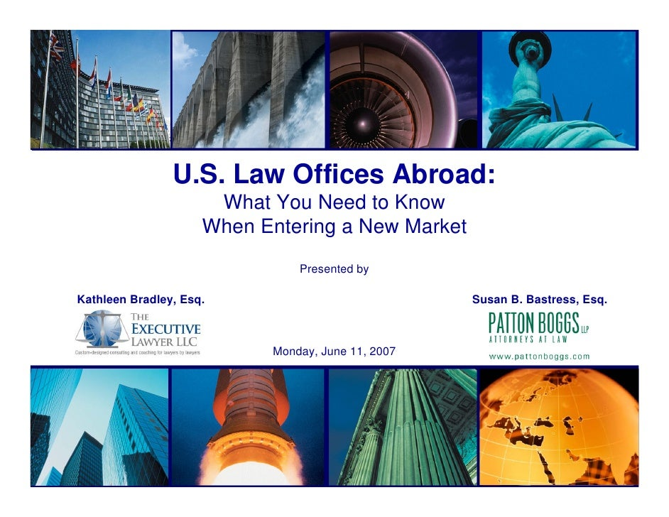U.S. Law Offices Abroad:                       What You Need to Know                      When Entering a New Market      ...