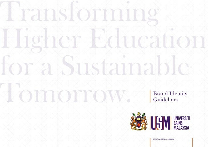 Transforming Higher Education for a Sustainable Tomorrow.   Brand Identity             Guidelines                 USM Bran...