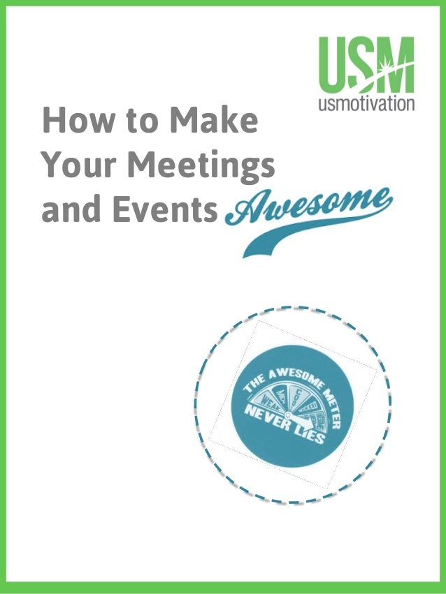 How to Make Your Meetings and Events