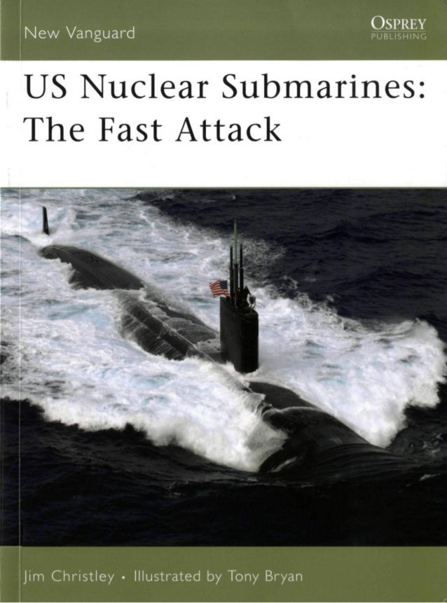 US nuclear submarines: the fast attack