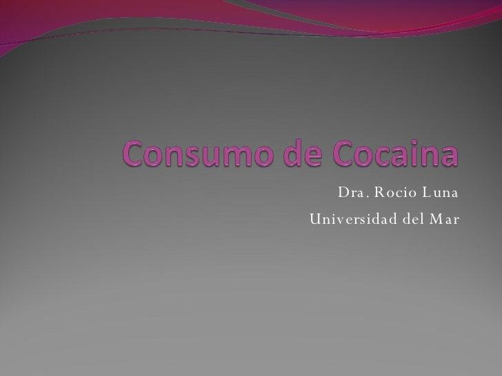 Dra. Rocio Luna Universidad del Mar