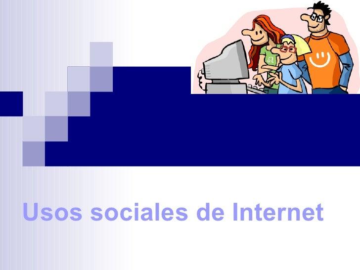 Usos sociales de Internet