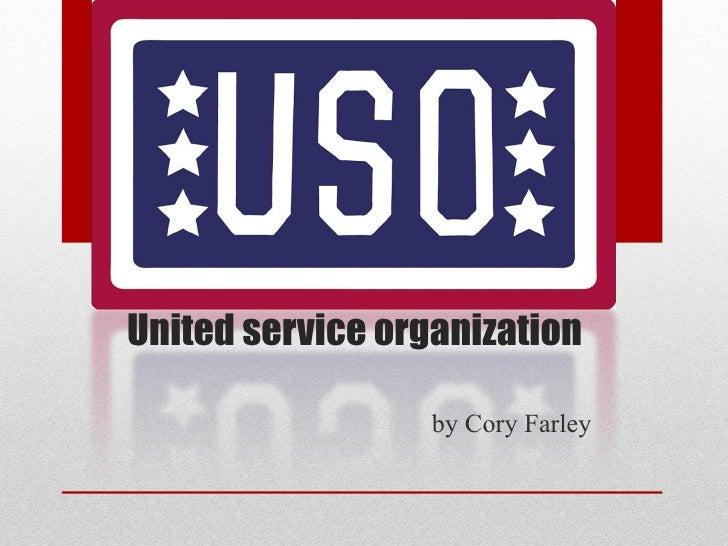 United service organization  by Cory Farley
