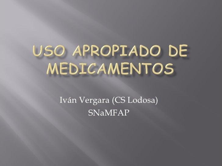 Uso Apropiado De Medicamentos 2010 R4 MFYC
