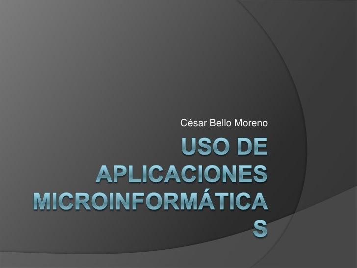 Uso de aplic ac iones microinformáticas