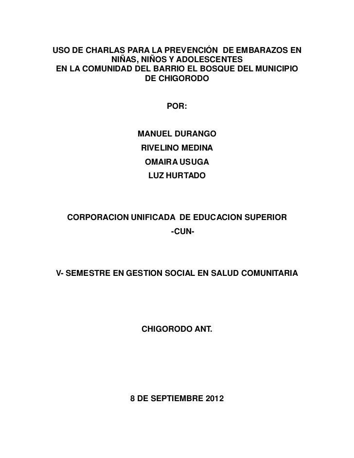 USO DE CHARLAS PARA LA PREVENCIÓN DE EMBARAZOS EN            NIÑAS, NIÑOS Y ADOLESCENTES EN LA COMUNIDAD DEL BARRIO EL BOS...
