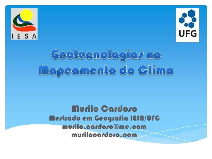 Uso de geotecnologias no mapeamento do clima