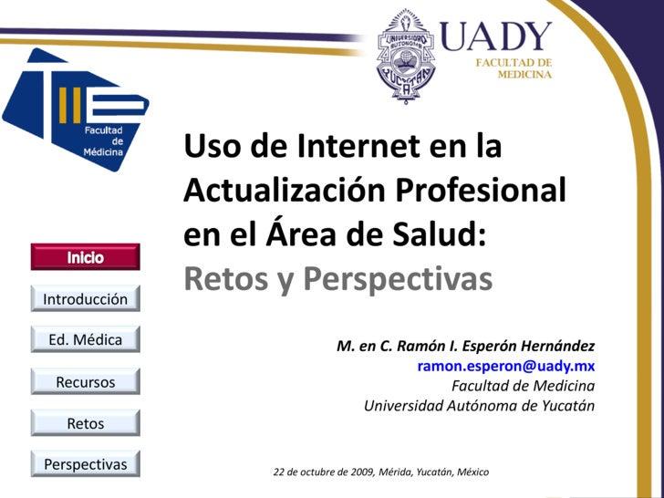 Uso de Internet en la                Actualización Profesional                en el Área de Salud: Introducción           ...