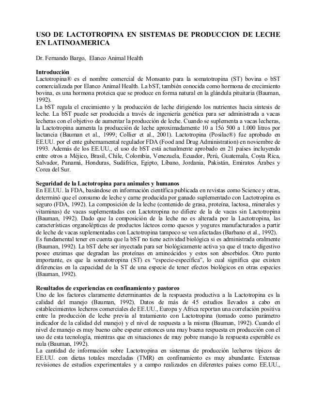 USO DE LACTOTROPINA EN SISTEMAS DE PRODUCCION DE LECHE EN LATINOAMERICA Dr. Fernando Bargo, Elanco Animal Health Introducc...