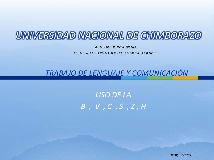 UNIVERSIDAD NACIONAL DE CHIMBORAZO<br />FACULTAD DE INGENIERIA<br />ESCUELA ELECTRÓNICA Y TELECOMUNICACIONES<br />TRABAJO ...